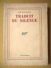 JOË BOUSQUET TRADUIT DU SILENCE GALLIMARD 1941 ÉD. ORIGINALE SANS MENTION D'ÉD.