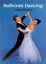 Ballroom Dancing (Ballet, Dance, Opera and Music)-Alex Moore