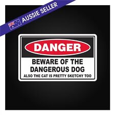 FUNNY Dangerous Dog and Sketchy Cat Sticker Decal Front Door Wall Window Yard