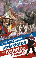 LAS MEJORES ANECDOTAS DEL ATLETICO de MADRID - THE BEST ANECDOTES - Book