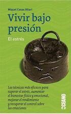 Vivir Bajo Presion: El Estres (Punto De Encuentro (Oceano Grupo Editorial).)