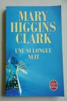 Une si longue nuit - Mary Higgins Clark - Poche 17139 comme neuf français
