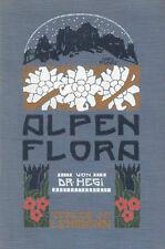 Original 1930 Gustav Hegi ALPENFLORA Alpenpflanzen von Bayern Österreich Schweiz