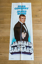 Affiche de cinéma : JAMAIS PLUS JAMAIS de IRVIN KERSHNER - JAMES BOND 007