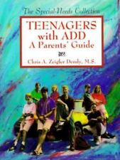 Teenagers With Add: A Parents' Guide (The Special-Needs Collection), Chris A. Ze