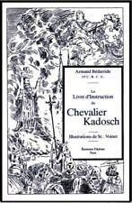 Le livre d'instruction du Chevalier Kadosh – Armand Bédarride Franc-Maçonnerie
