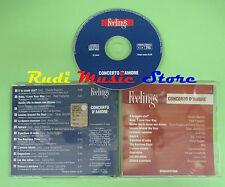 CD CONCERTO AMORE FEELINGS compilation 2003 ANNA OXA RUGGERI BAGLIONI (C20)