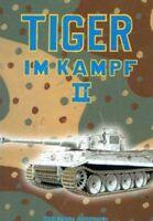 Tiger im Kampf Band 2 Panzer Einsatzgeschichte Waffen-SS Buch Wolfgang Schneider