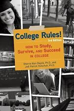 College Rules!, 3rd Edition: How to Study, Survive, and Succeed in College by S…
