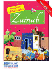 Zainab (RA)The Daughter of the Prophet (PBUH) Muslim Children Islamic Story Book