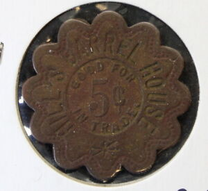 St. Louis, MO Good For Token Hills Barrel House Trade Token Good for 5 Cents