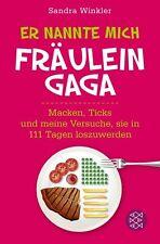Er nannte mich Fräulein Gaga von Sandra Winkler (2013, Taschenbuch) UNGELESEN