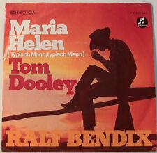 "MARIA HELEN - TOM DOOLEY - RALF BENDIX - EMI ELECTROLA -COLUMBIA[F135] 7""SINGLES"