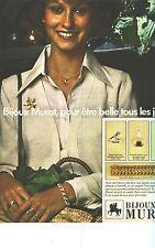 PUBLICITE  1973     MURAT  bijoux rpout etre belle tous les jours