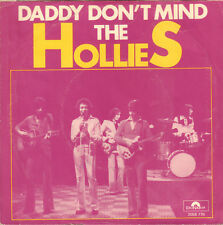 """HOLLIES, THE – Daddy Don't Mind (1976 VINYL SINGLE 7"""" HOLLAND)"""