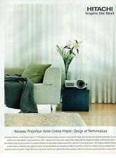 Publicité 2003  HITACHI  nouveau projecteur Home Cinéma design et performances