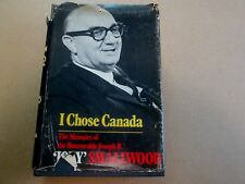 I Chose Canada :The Memoirs Of The Honourable Joseph R. [Joey] Smallwood SIGNED
