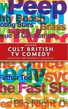 Cult British TV Comedy: from Reeves and Mortimer to Psychoville, Leon Hunt, Good
