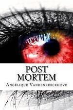 Post Mortem by Angélique Vandenkerckhove (2017, Paperback)