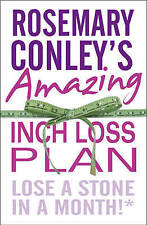 Rosemary Conley's Amazing Inch Loss Plan: Lose a Stone in a Month Paperback