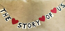 """Wedding or Anniversary banner """"THE STORY OF US"""" Hand made. Great for pictures"""
