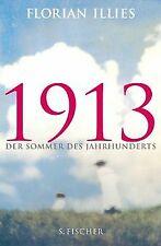 1913: Der Sommer des Jahrhunderts von Illies, Florian | Buch | Zustand gut