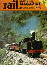 RAIL MAGAZINE N°72 BB 13000 / C.E.F NORD / RGP ONT QUITTE MASSIF CENTRAL / R.E.R