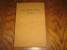 """Autographed First Edition """"The Winnowing Winds"""" Gerald Earl Bailey1967"""