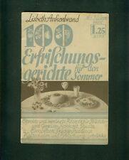 100 Erfrischungs-Gerichte für den Sommer Lisbeth Ankenbrand 1929 Rezepte Fotos
