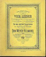 """Erik Meyer-Helmund,"""" Vier Lieder """" Op. 3 Nr. 1-4,  alte, übergroße Noten"""
