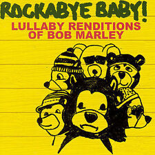 Rockabye Baby! Lullaby Renditions of Bob Marley by