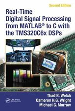 Real-Time Digital Signal Processing from MATLAB® to C with the TMS320C6x DSPs,