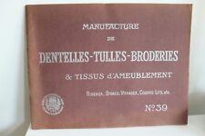 Catalogue Manufacture BERAUD DENTELLES TULLES BRODERIES TISSU Années 20