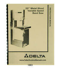 """Delta 20"""" Metal-Wood Bandsaw 28-3x5 28-345 others Instruction Parts Manual #1883"""