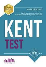 NEW KENT TEST: 100s of Sample Test Questions and Answers for the 11+ Kent Test