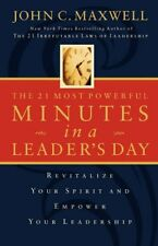 IE THE 21 MOST POWERFUL MINUTES IN A LEADERS DAY