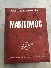 Manitowoc 4100W Series 2 Lift Service Manual