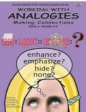 Working with Analogies: Making Connections, Book 3 (Grades 6-8)