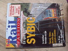 $$. Rail Passion N°23 234 Sybic  carrefour ferroviaire Lille  Epernay-Reims