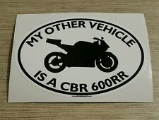 My Other Vehicle Is A CBR600RR Sticker- for motorcycle honda cbr 600 rr
