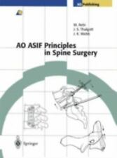AO-ASIF Principles in Spine Surgery : Techniques Recommended by the AOASIF...