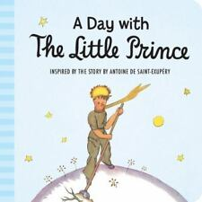 NEW - A Day with the Little Prince (padded board book)