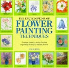 The Encyclopedia of Flower Painting Techniques by Burton, Sue Hardback Book The