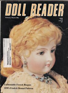 Doll Reader Magazine  Feb/Mar 1986 French Bisques 1890's Frock & Bonnet Effanbee