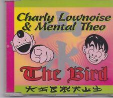 Charly Lownoise&Mental Theo-The Bird cd maxi single