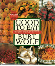 Good to Eat Cookbook by Burt Wolf  TV's Travels & Traditions