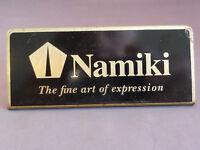 Namiki Metal Display Sign