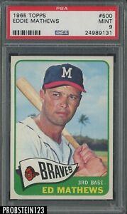 "1965 Topps #500 Eddie Mathews Milwaukee Braves HOF PSA 9 "" CENTERED """