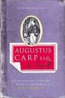 Augustus Carp Esq. : By Himself Hardcover Henry Howarth Bashford