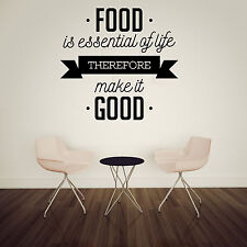 Wall Vinyl Decal Phrase Food is Essential of Life Therefore Make it Good z4777